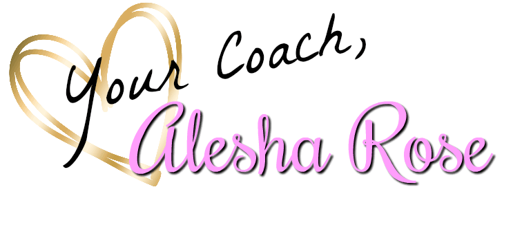 Your coach, Alesha Rose